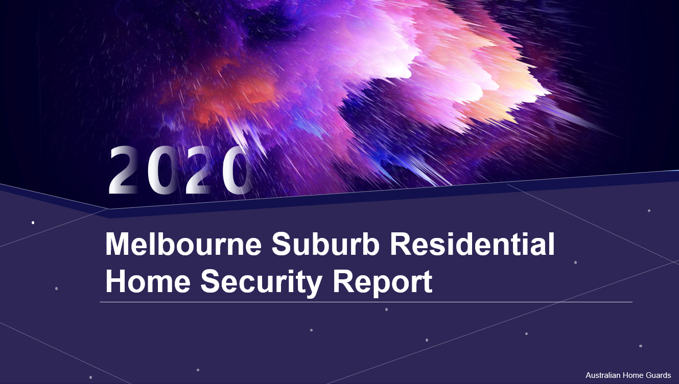 Melbourne Suburb Residential Home Security Report