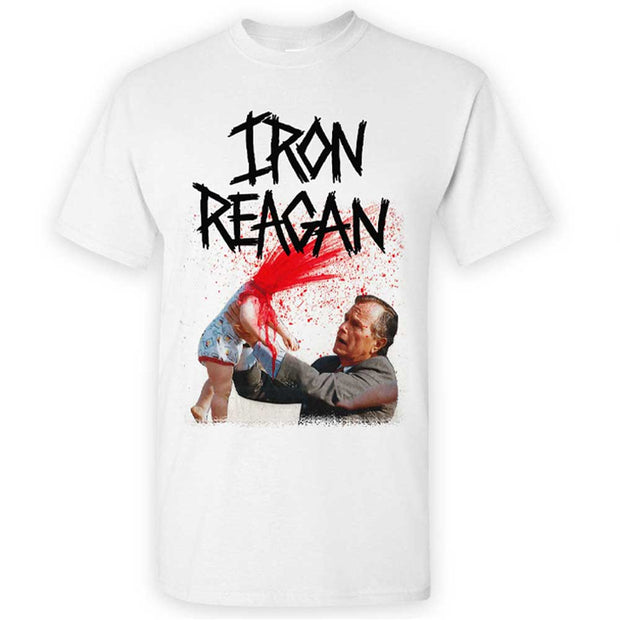 IRON REAGAN Asshole Bush White T-Shirt