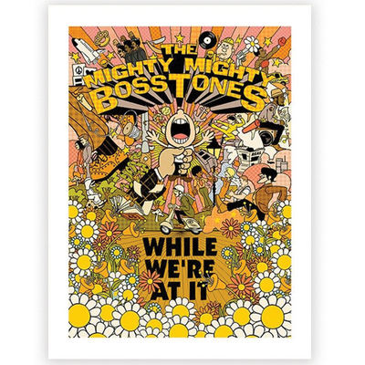 MIGHTY MIGHTY BOSSTONES While We're At It Poster