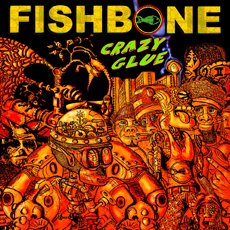 FISHBONE Crazy Glue CD