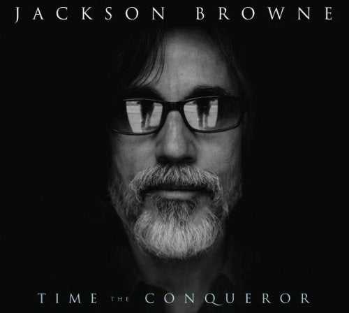 JACKSON BROWNE Time The Conqueror (2009) CD