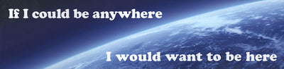 JACKSON BROWNE If I Could Be Anywhere Bumper Sticker