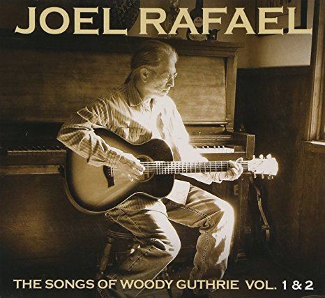 JOEL RAFAEL Songs Of Woody Guthrie CD