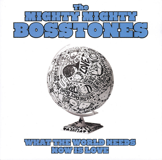"MIGHTY MIGHTY BOSSTONES What the World Needs Now Is Love 7"" Vinyl"