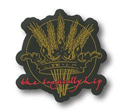 THE TRAGICALLY HIP Wheat King Pin
