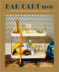 Bar Cart Style: creating super-chic cocktail stations