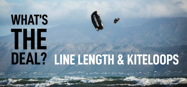 What's The Deal: Line Lengths & Kiteloops!