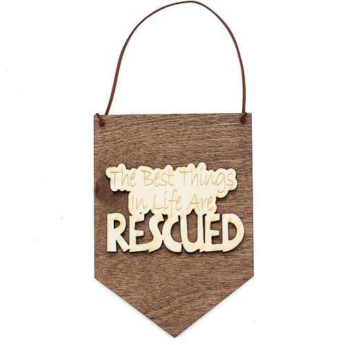 Rescue Dog Wood Sign
