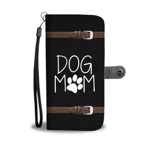 Dog Mom Wallet Phone Case
