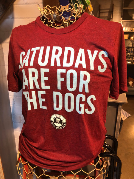 SATURDAYS ARE FOR THE DOGS