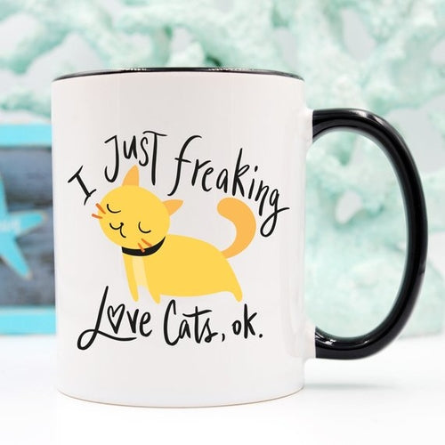 """I Just Freaking Love Cats OK"" Coffee Mug"