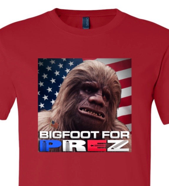 Bigfoot for Prez Tee