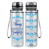 There's Always Something 32 oz Motivational Tracking Water Bottle