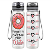 Donut Forget Your Water 32 oz Motivational Tracking Water Bottle