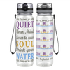 Quiet, Listen, Drink 32 oz Motivational Tracking Water Bottle