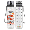I Teach Tiny Humans 32 oz Motivational Tracking Water Bottle