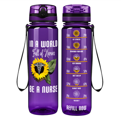 In a World Full of Heroes be a Nurse on Purple 32 oz Motivational Tracking Water Bottle