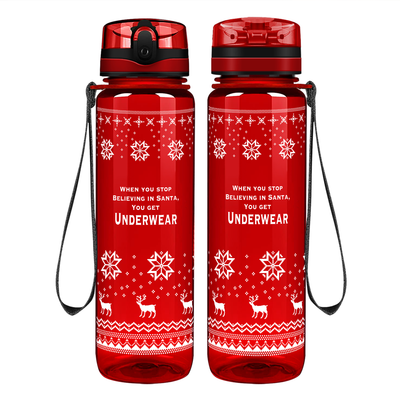 When Your Stop Believing in Santa on Red 32 oz Motivational Tracking Water Bottle