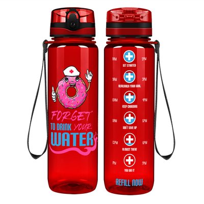 Nurse Donut Forget to Drink Your Water on Red 32 oz Motivational Tracking Water Bottle