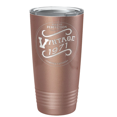 1971 Aged to Perfection Vintage 50th Birthday Laser Engraved 20 oz Vintage Tumbler