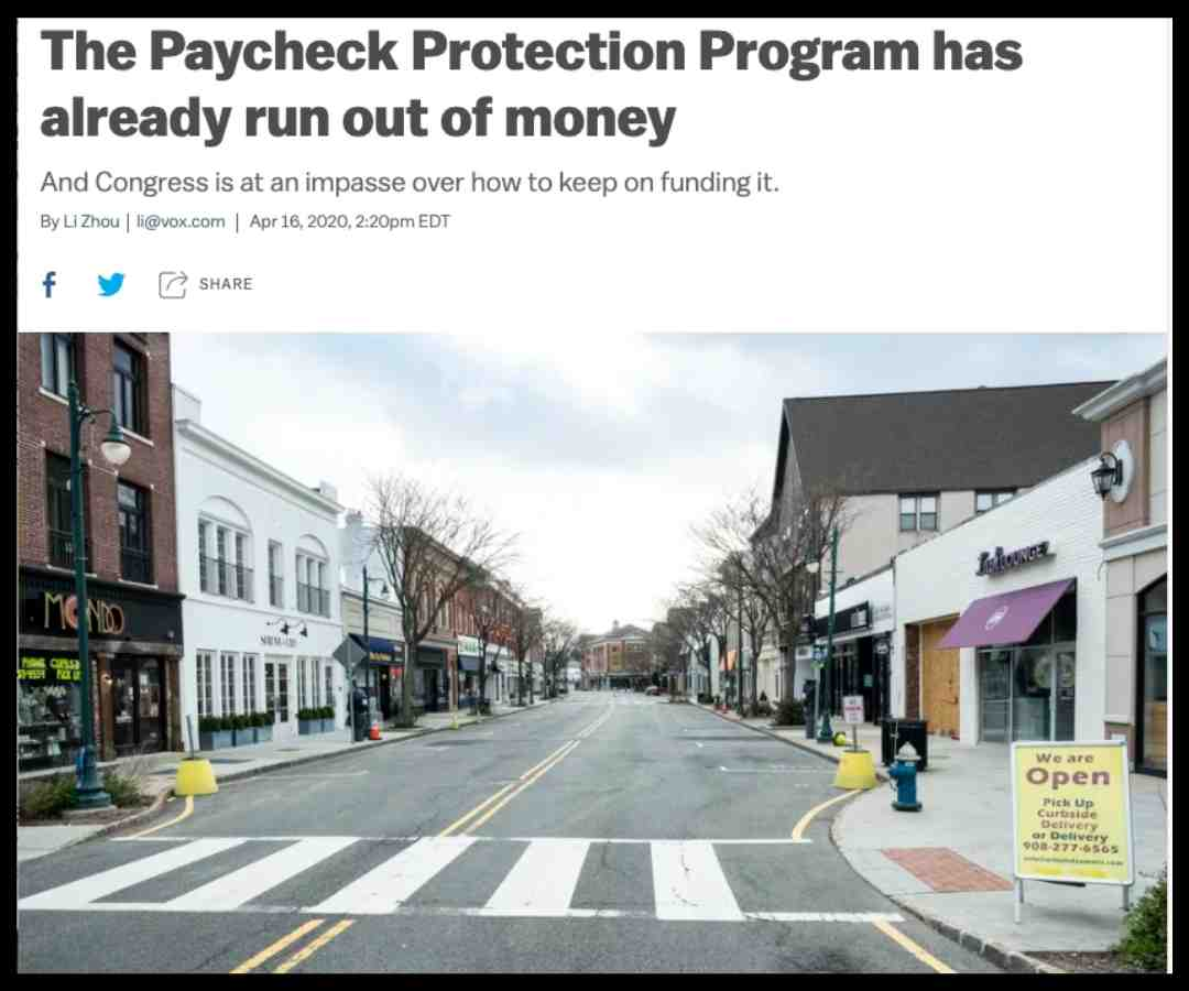 DAY 32, Apr. 17 - Paycheck Protection Program out of money
