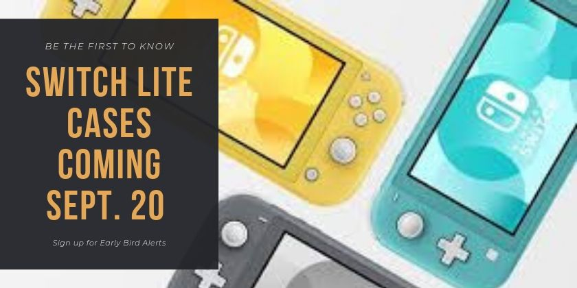 Be the first to know! New cases for the Switch Lite