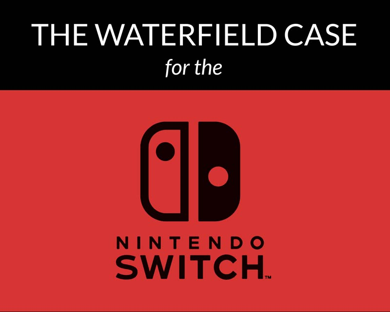 The WaterField Case for the Nintendo Switch