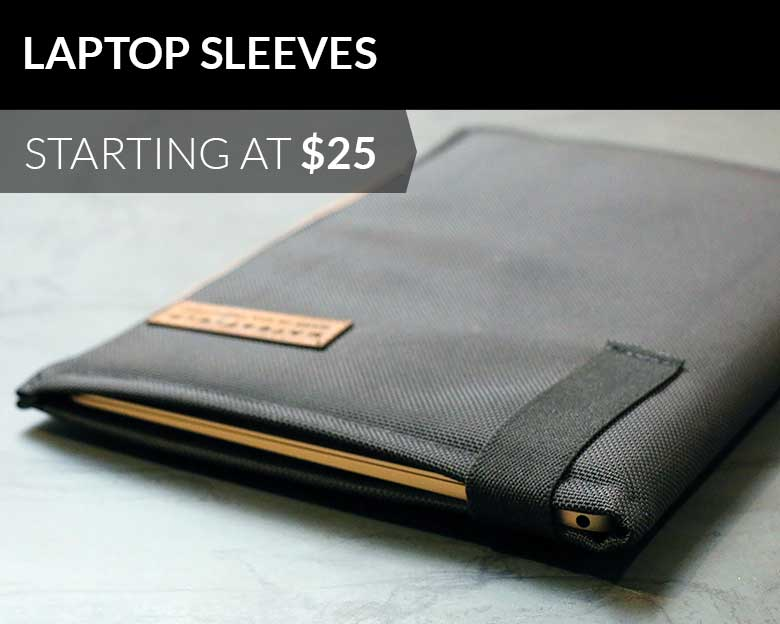 Laptop Sleeves starting at $25