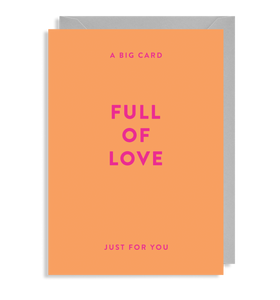 A big Card full of Love, Just for you greeting card