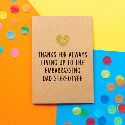 Bettie Greeting card- embarrassing dad