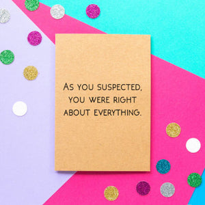 Bettie Greeting card- right about everything