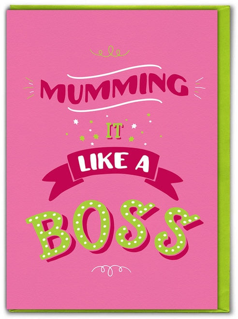 Mumming like a boss mother's day card