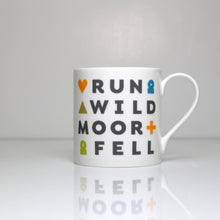 Load image into Gallery viewer, Peak District words mugs I love the Peak District – run wild moor fell