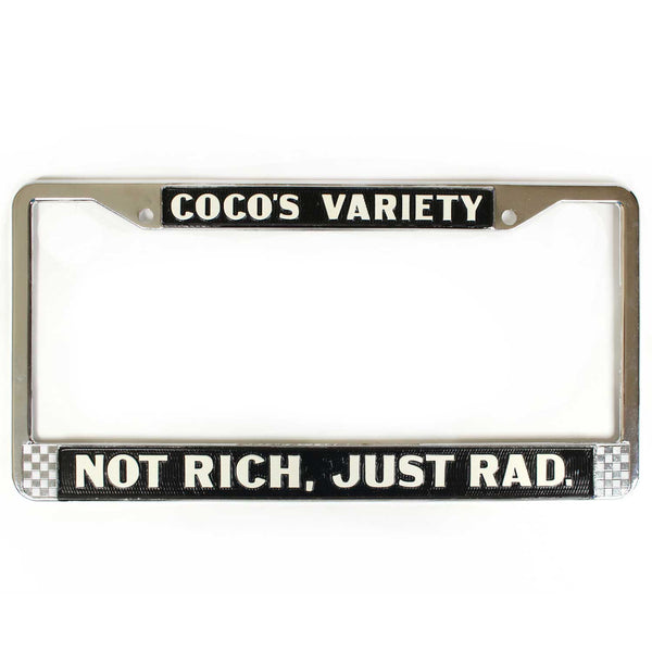 Not Rich, Just Rad License Plate Frame