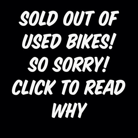 Used Bikes - Sold Out