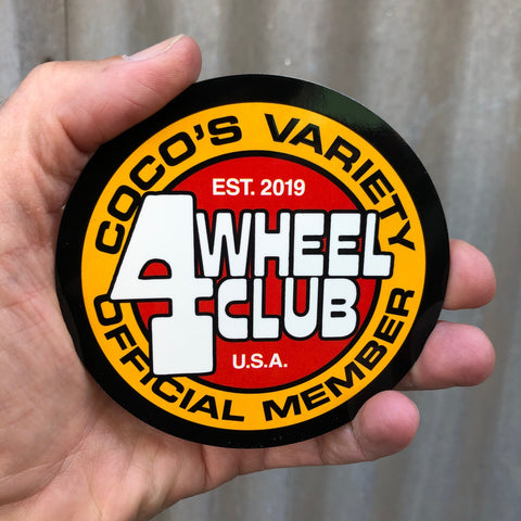 Coco's Variety 4 Wheel Club Official Member Sticker