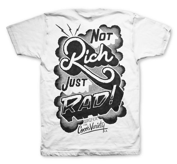 Not Rich, Just Rad B&W Shirt