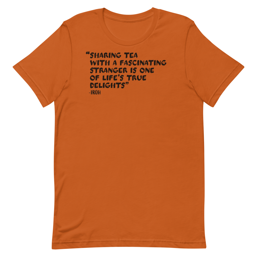 Iroh Tea Sayings T-Shirt