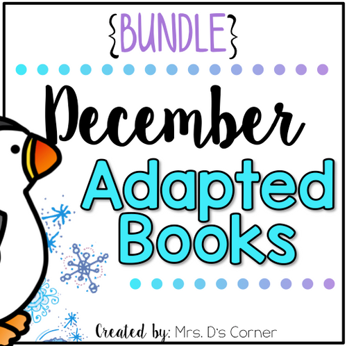December Adapted Books [Level 1 and Level 2] | Digital + Printable Adapted Books