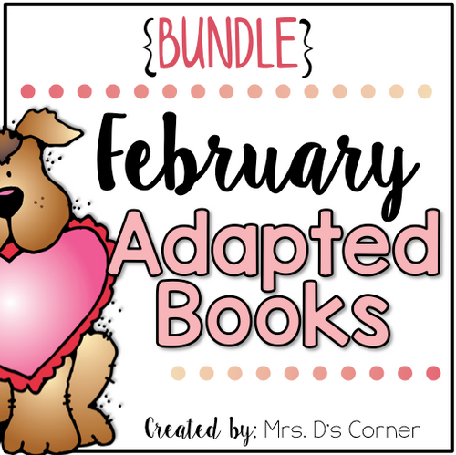 February Adapted Books [Level 1 and Level 2] | Digital + Printable Adapted Books