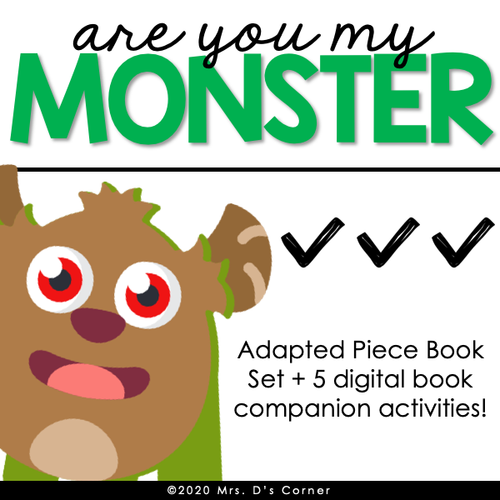 Are You My Monster? Digital Book Companion + Adapted Piece Book Set
