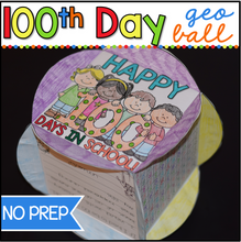 Load image into Gallery viewer, 100th Day of School NO PREP Activity Geo-Ball