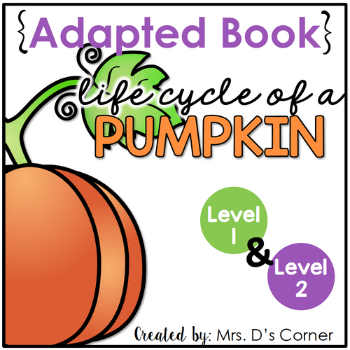 Life Cycle of a Pumpkin Adapted Book [Level 1 and 2] | Pumpkin Life Cycle