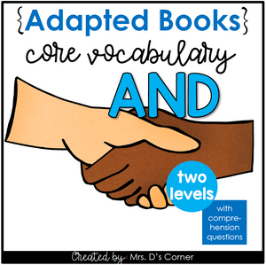 "Free Core Vocabulary ""AND"" Adapted Books [Level 1 and 2] Digital + Printable"