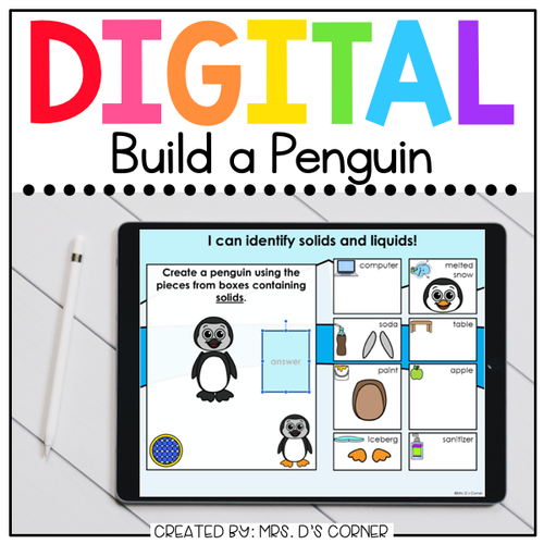 Build a Penguin Solids and Liquids Digital Activity | Distance Learning