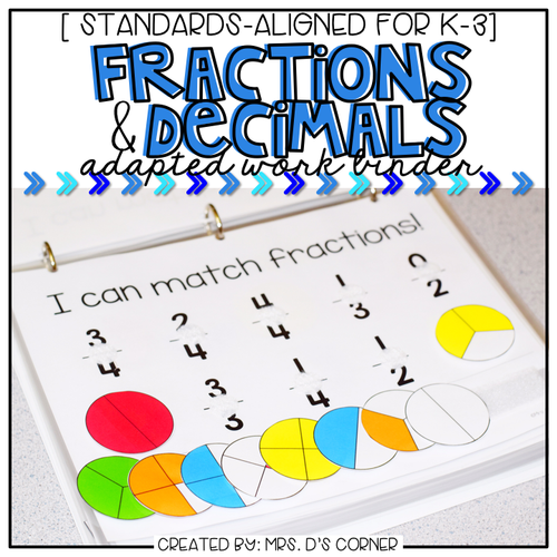Fractions and Decimals Adapted Work Binder®