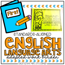 Load image into Gallery viewer, First Grade English Language Arts Adapted Work Binder® { Standards Aligned }