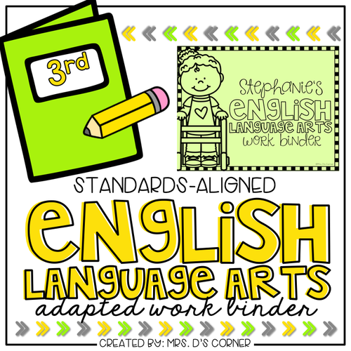 Third Grade English Language Arts Adapted Work Binder® { Standards Aligned }