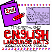 Load image into Gallery viewer, Second Grade English Language Arts Adapted Work Binder® { Standards Aligned }
