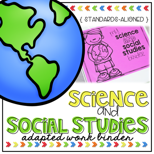 Science and Social Studies Adapted Work Binder® (for Special Needs)